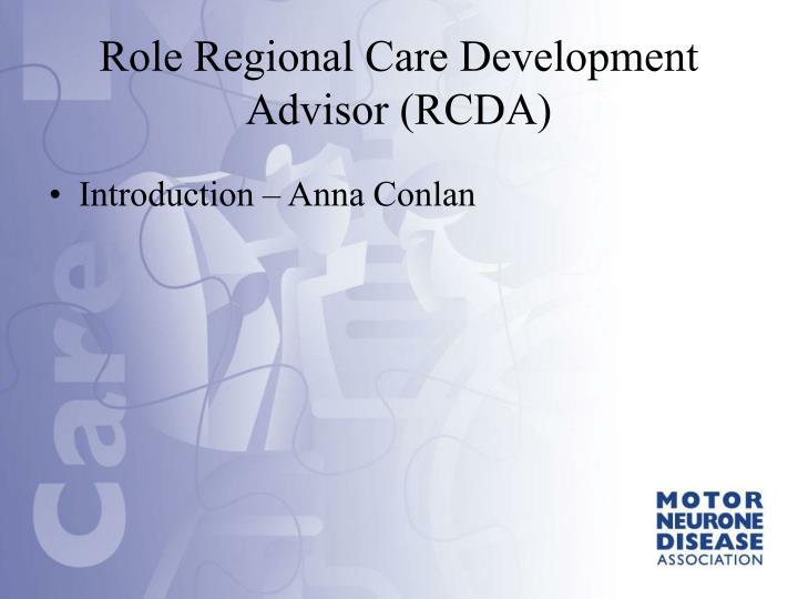Role regional care development advisor rcda
