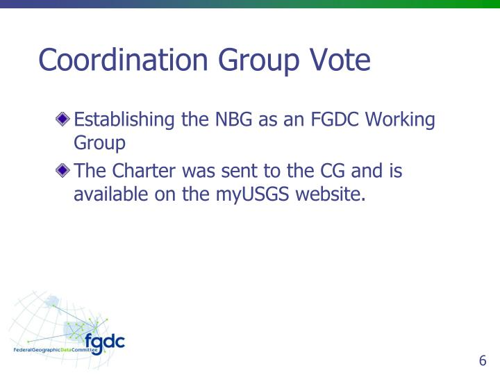 Coordination Group Vote