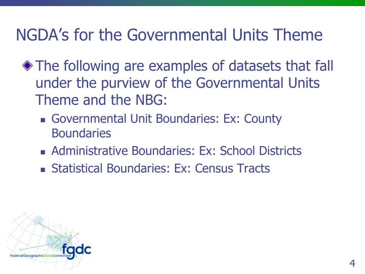 NGDA's for the Governmental Units Theme