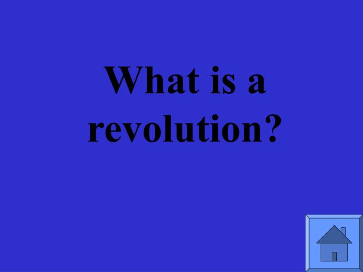 What is a revolution?