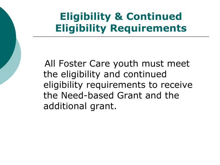 Eligibility & Continued Eligibility Requirements