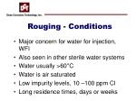 rouging conditions