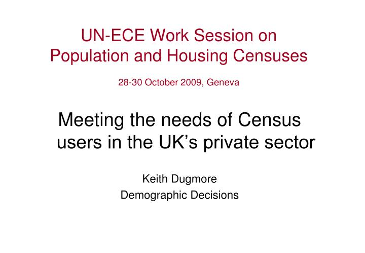 un ece work session on population and housing censuses 28 30 october 2009 geneva n.