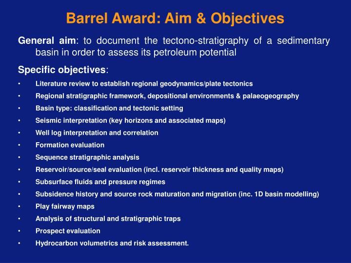 Barrel Award: Aim & Objectives