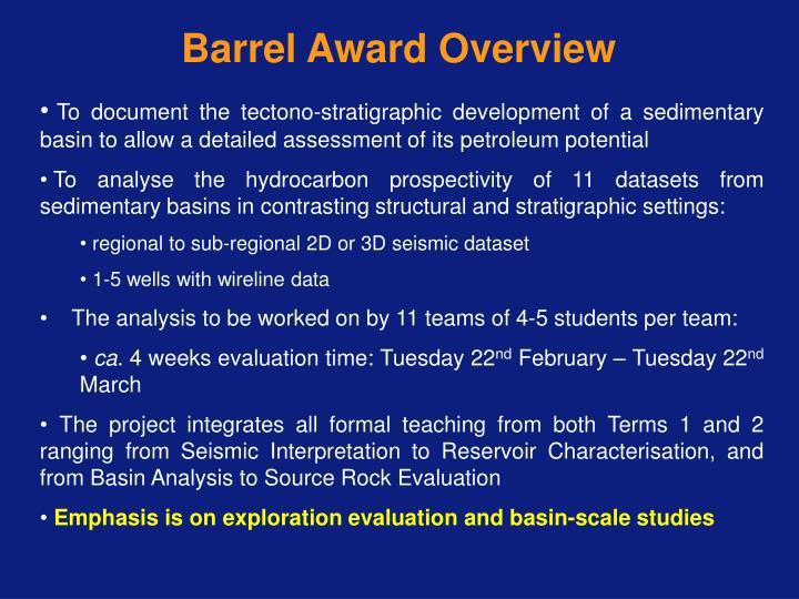Barrel Award Overview