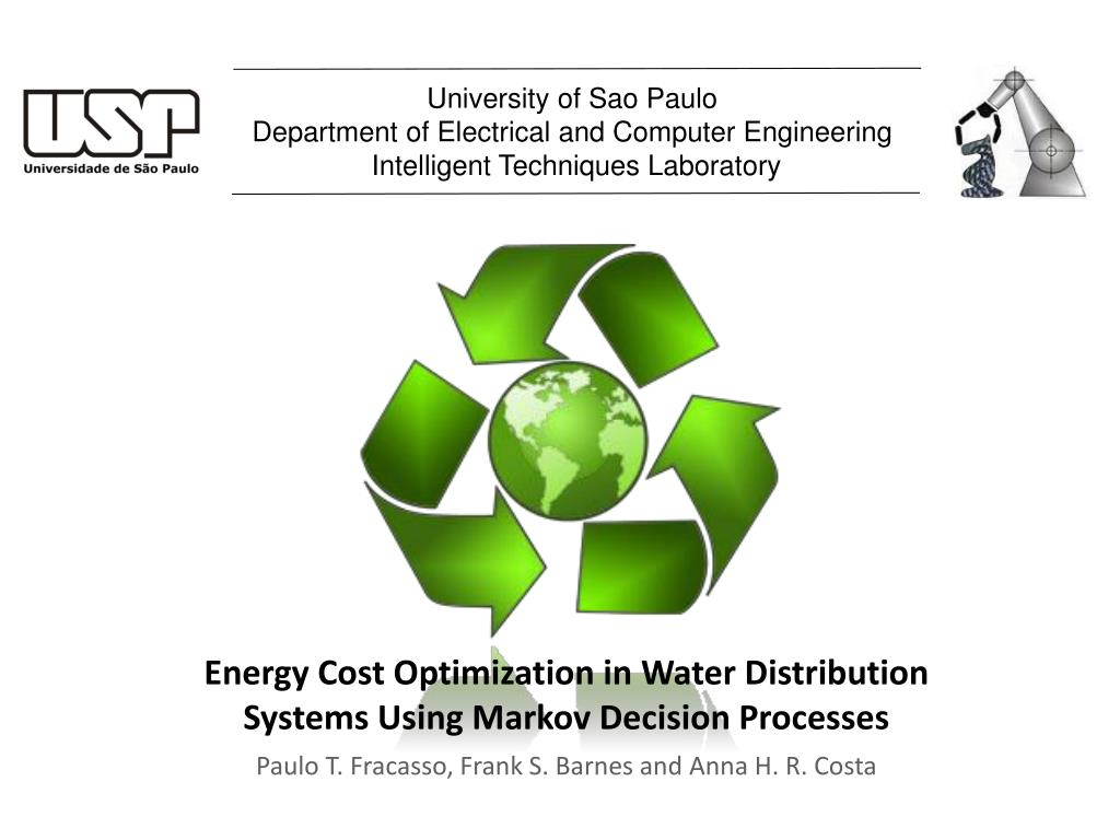 Ppt Energy Cost Optimization In Water Distribution Systems Using Markov Decision Processes Powerpoint Presentation Id 3341309