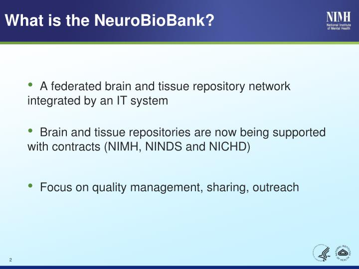 What is the neurobiobank