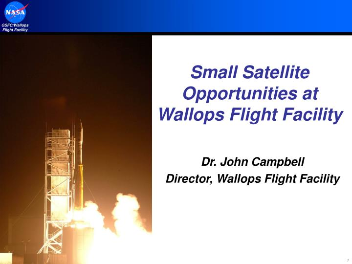small satellite opportunities at wallops flight facility n.