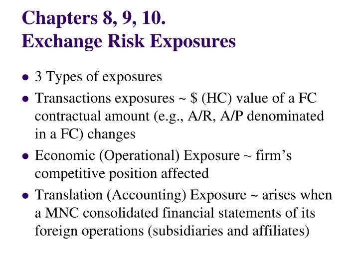 chapters 8 9 10 exchange risk exposures n.