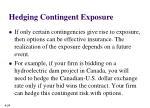 hedging contingent exposure