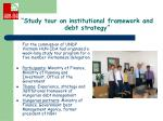 study tour on institutional framework and debt strategy