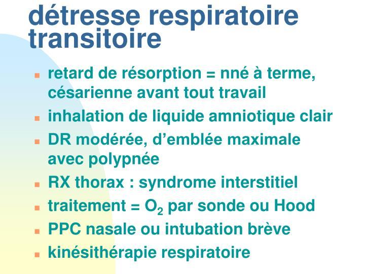 détresse respiratoire transitoire