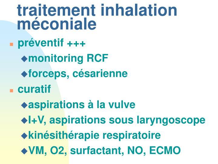 traitement inhalation méconiale