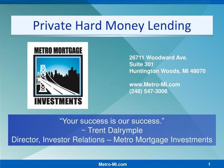 Private hard money lending