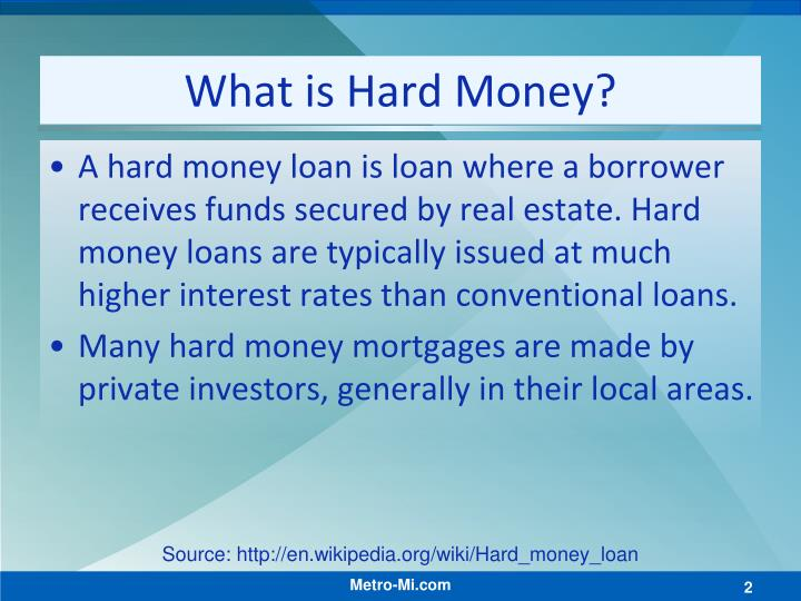 What is hard money