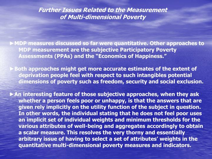 Further Issues Related to the Measurement