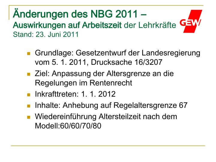 Nderungen des nbg 2011 auswirkungen auf arbeitszeit der lehrkr fte stand 23 juni 2011