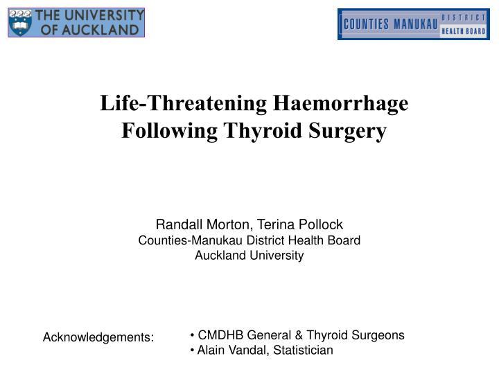 Life-Threatening Haemorrhage Following Thyroid Surgery