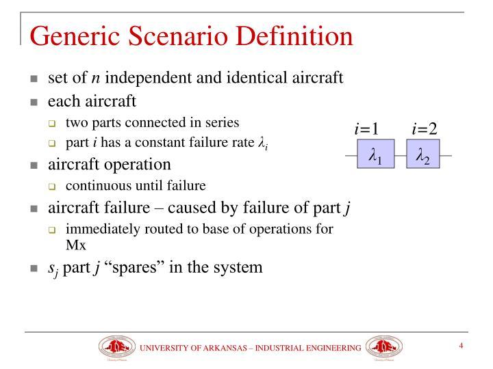 Generic Scenario Definition