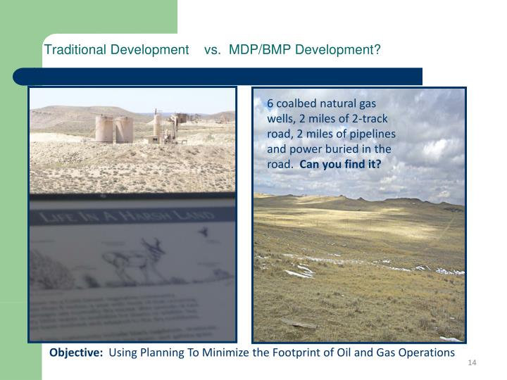 Traditional Development    vs.  MDP/BMP Development?