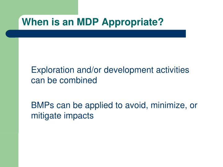 When is an mdp appropriate1