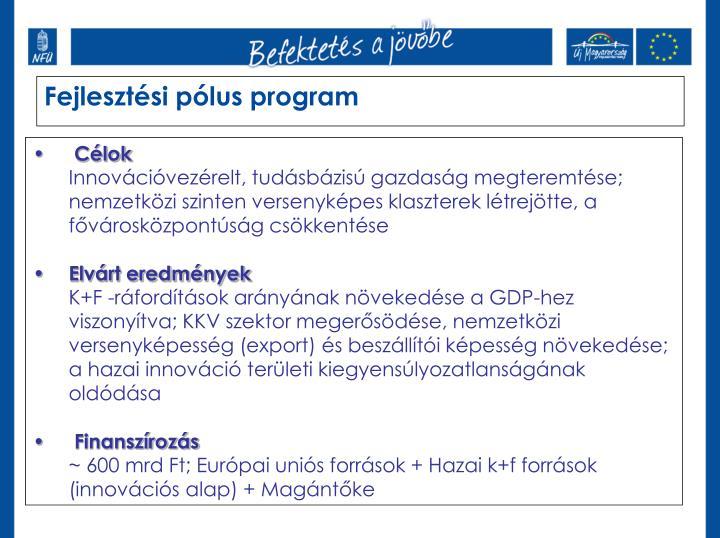 Fejlesztési pólus program