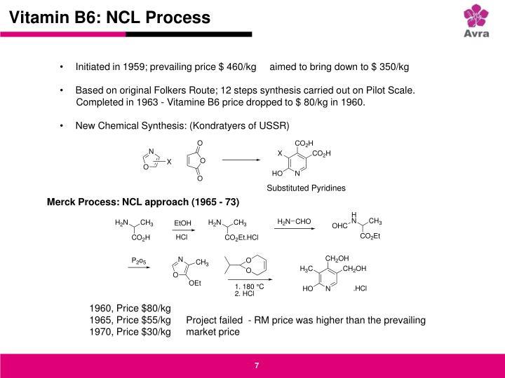 Vitamin B6: NCL Process