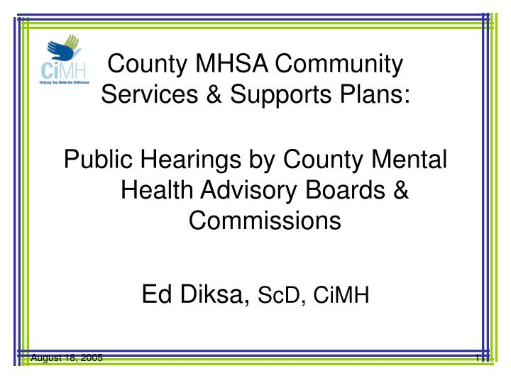 County mhsa community services supports plans