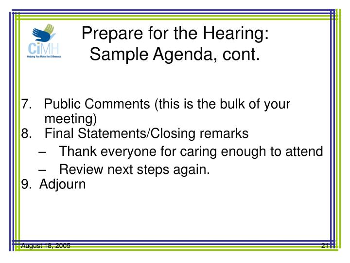 Prepare for the Hearing: