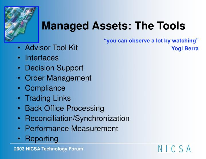 Managed Assets: The Tools