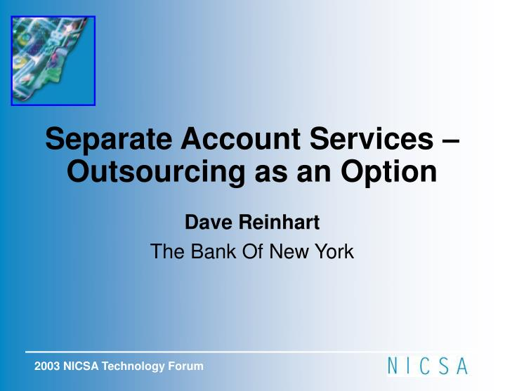 Separate Account Services – Outsourcing as an Option
