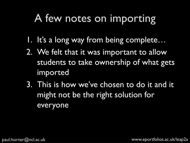 A few notes on importing