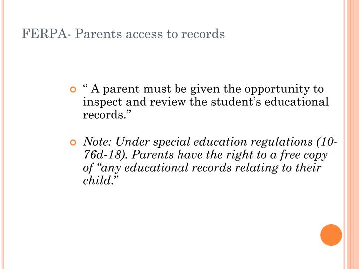 FERPA- Parents access to records