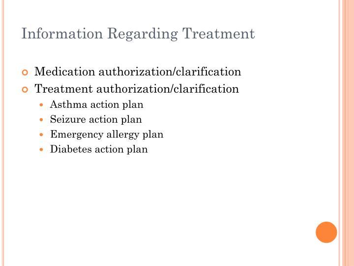 Information Regarding Treatment