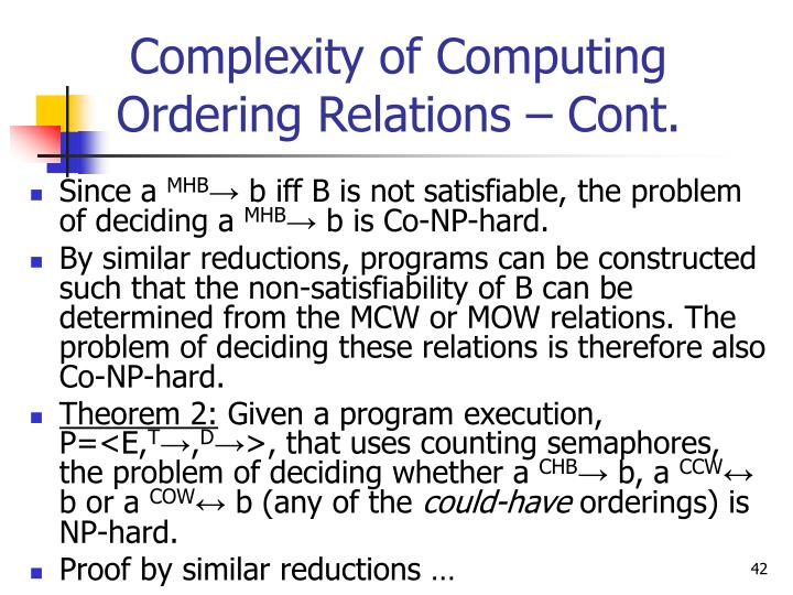 Complexity of Computing Ordering Relations – Cont.
