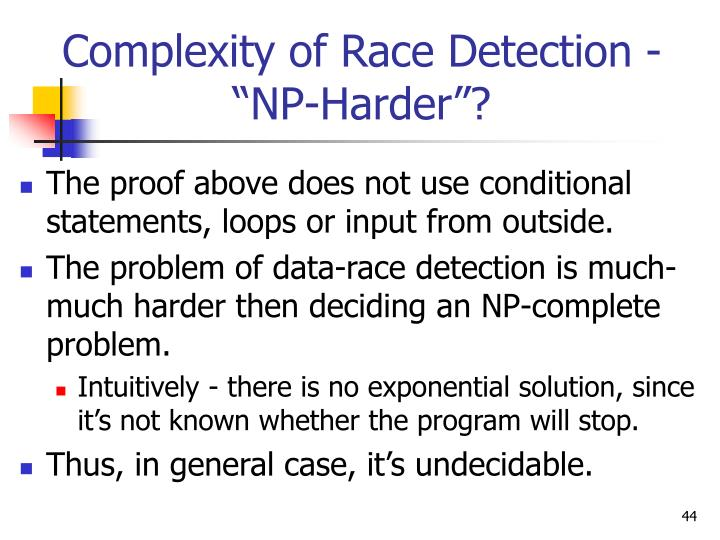 Complexity of Race Detection -
