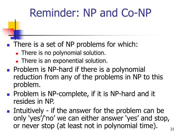 Reminder: NP and Co-NP
