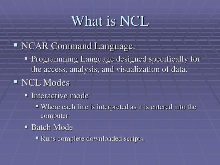 What is ncl