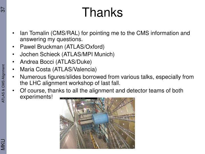 Ian Tomalin (CMS/RAL) for pointing me to the CMS information and answering my questions.