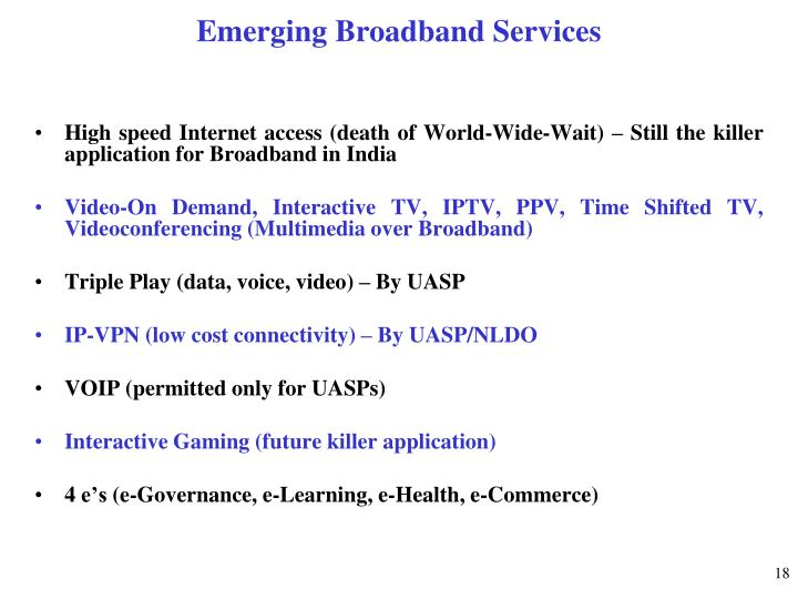 Emerging Broadband Services
