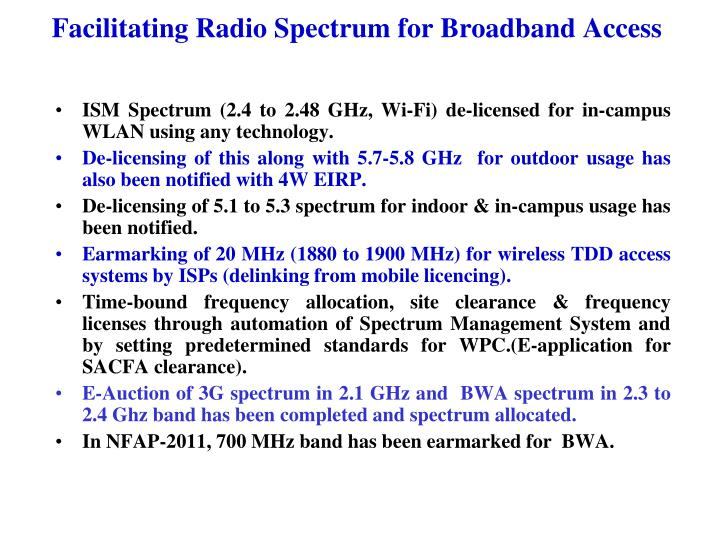 Facilitating Radio Spectrum for Broadband Access