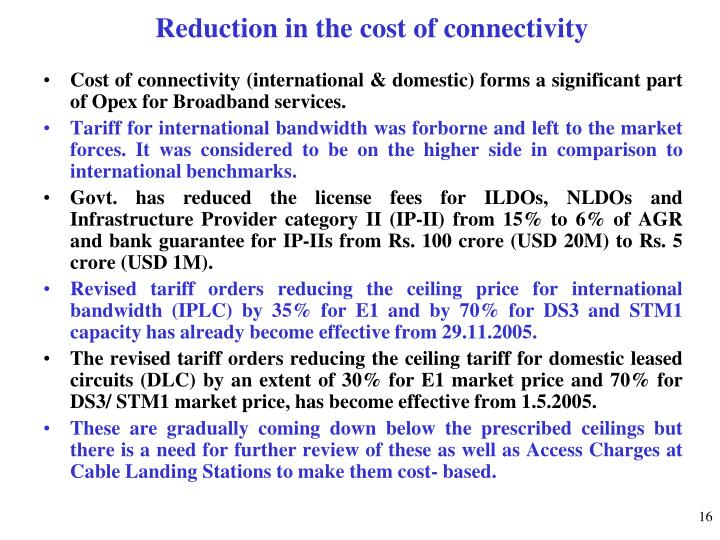 Reduction in the cost of connectivity