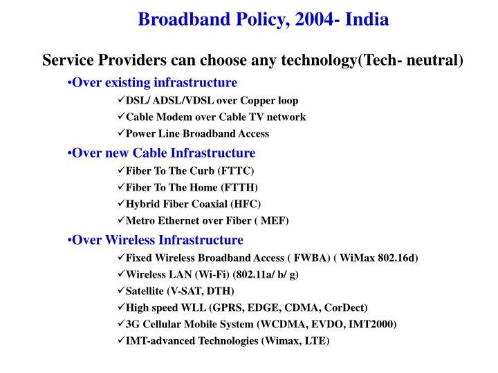 Broadband Policy, 2004- India