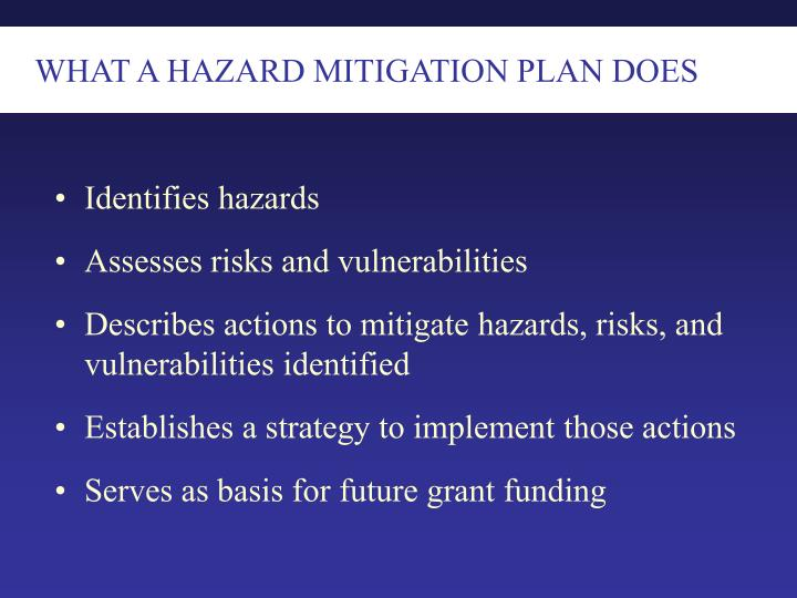 WHAT A HAZARD MITIGATION PLAN DOES