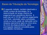 bases da tributa o da tecnologia12