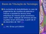 bases da tributa o da tecnologia16
