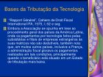 bases da tributa o da tecnologia5