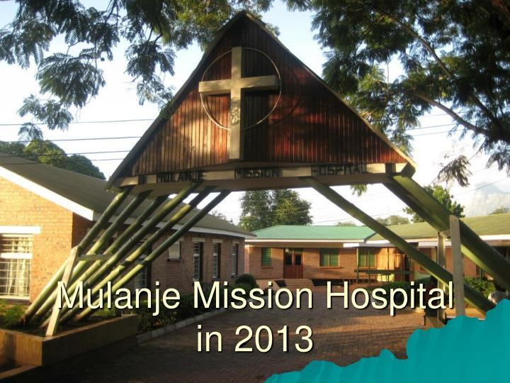 mulanje mission hospital in 2013 n.