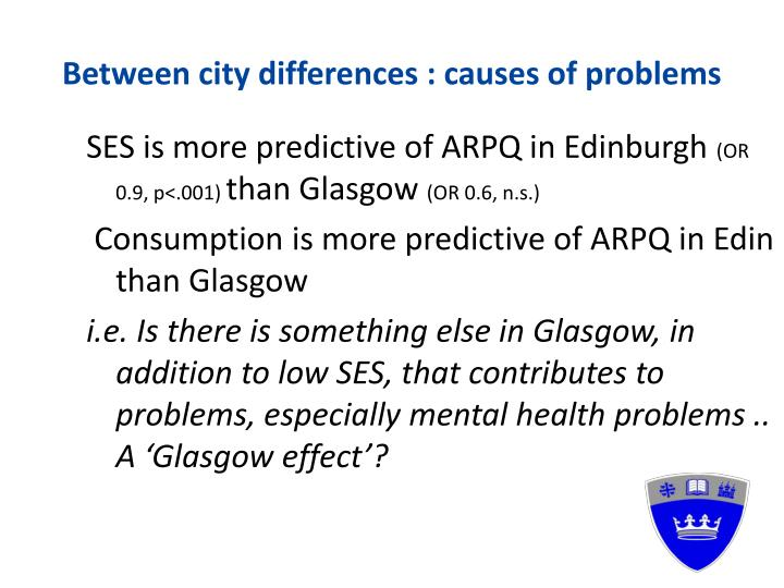 Between city differences : causes of problems