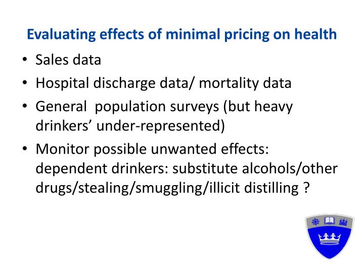 Evaluating effects of minimal pricing on health